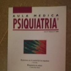 Libros de segunda mano: AULA MEDICA PSIQUIATRIA (TRASTORNOS CONTROL IMPULSOS, PSIQUIATRIA ENLACE) AÑO II NUM 5, 2000. Lote 141467870