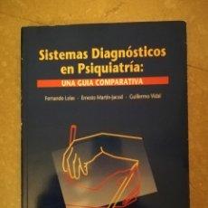 Libros de segunda mano: SISTEMAS DIAGNOSTICOS EN PSIQUIATRIA: UNA GUIA COMPARATIVA (VV. AA.) MEDITERRANEO. Lote 141471798