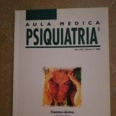 Libros de segunda mano: AULA MEDICA PSIQUIATRIA, AÑO VIII, NÚMERO 2 (2006) TRASTORNOS AFECTIVOS (J. M. CRESPO BLANCO). Lote 141540074
