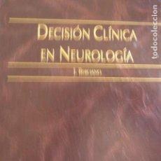 Libros de segunda mano: DECISIÓN CLÍNICA EN NEUROLOGÍA. J. BERCIANO.. Lote 141547158
