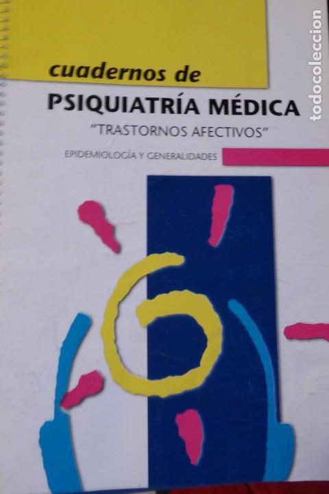 CUADERNO DE PSIQUIATRÍA MÉDICA. TRASTORNOS AFECTIVOS. EPIDEMIOLOGÍA Y GENERALIDADES. (Libros de Segunda Mano - Ciencias, Manuales y Oficios - Medicina, Farmacia y Salud)