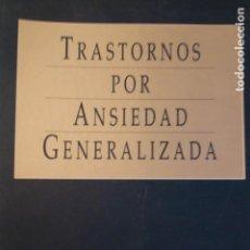 Libros de segunda mano: TRASTORNOS POR ANSIEDAD GENERALIZADA.F.J.OTERO (COORD). Lote 141568994