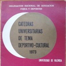 Libros de segunda mano: CÁTEDRAS UNIVERSITARIAS DE TEMA DEPORTIVO-CULTURAL 1975. Lote 141658786