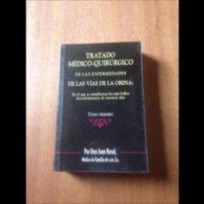 Libros de segunda mano: TRATADO MEDICO QUIRÚRGICO DE LAS ENFERMEDADES DE LAS VÍAS DE LA ORINA. Lote 141962346