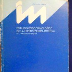 Libros de segunda mano: ESTUDIO ENDOCRINOLÓGICO DE LA HIPERTENSIÓN ARTERIAL. DR. J. MONTERO DOMÍNGUEZ. Lote 142036938