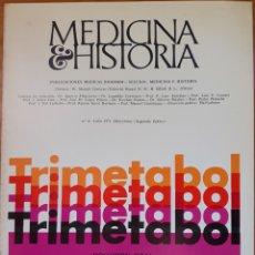 Libros de segunda mano: REVISTA N°4 MEDICINA E HISTORIA 1971. Lote 142136657