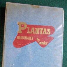 Libros de segunda mano: PLANTAS MEDICINALES DEL DR. VANDER. Lote 148977414
