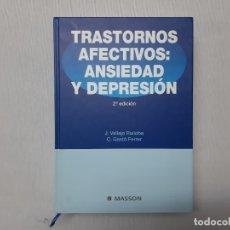 Libros de segunda mano: TRASTORNOS AFECTIVOS - FERRER, CRISTÓBAL GASTÓ. Lote 142426654