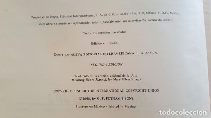 Libros de segunda mano: TECNICA EN EL QUIROFANO-MANUAL PARA PERSONAL DE SALA DE OPERACIONES. MARY ELLEN YEAGER. 2ª EDICION. - Foto 3 - 142746726