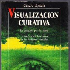 Libros de segunda mano - M - VISUALIZACION CURATIVA - GERALD EPSTEIN - ROBINBOOK 1991 - 142752970