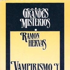 Libros de segunda mano: VAMPIRISMO Y LICANTROPIA, VER INDICE EN FOTPGRAFIA INTERIOR. Lote 143066010