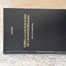 Libros de segunda mano: SOBRE LA LOCALIZACIÓN DE LAS ENFERMEDADES. GALENO. BIBLIOTECA CLÁSICA GREDOS. Lote 143145938