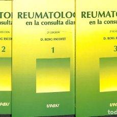 Libros de segunda mano: REUMATOLOGÍA EN LA CONSULTA DIARIA TOMOS 1 , 2 , 3.. Lote 143164125