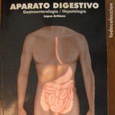 Libros de segunda mano: APARATO DIGESTIVO.- (GASTROENTEROLOGÍA - HEPATOLOGÍA (.- LÓPEZ ARTIMEZ.- MIR ASTURIAS 2005. Lote 143178402