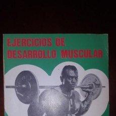 Livres d'occasion: EJERCICIOS DE DESARROLLO MUSCULAR. Lote 143220370