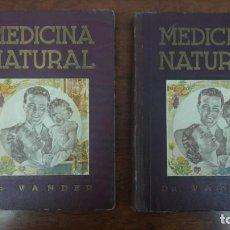 Libros de segunda mano: TOMO I Y II MEDICINA MODERNA CIENCIA DE CURAR NATURAL DOCTOR VANDER AÑO 1948. Lote 143636254