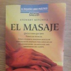 Libros de segunda mano: LIBRO EL MASAJE. Lote 143760828