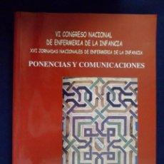 Libros de segunda mano: CONGRESO NACIONAL DE ENFERMERÍA DE LA INFANCIA. PONENCIAS Y COMUNICACIONES.. Lote 143972398