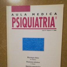 Libros de segunda mano: AULA MEDICA PSIQUIATRIA (AÑO II, Nº 3, 2000) PSICOLOGIA CLINICA / TRASTORNOS AFECTIVOS. Lote 144606674