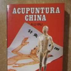 Libros de segunda mano: ACUPUNTURA CHINA (A. LI - YAU). Lote 144963286