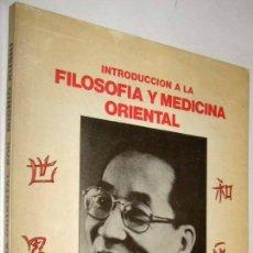 Libros de segunda mano: INTRODUCCION FILOSOFIA Y MEDICINA ORIENTAL - ESTUDIOS MACROBIOTICA 1 - MICHIO KUSHI *. Lote 144995314