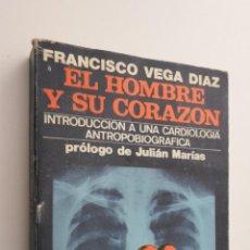 Libros de segunda mano: EL HOMBRE Y SU CORAZON - VEGA DIAZ, FRANCISCO. Lote 145083038