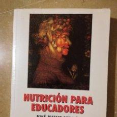 Libros de segunda mano: NUTRICIÓN PARA EDUCADORES (JOSÉ MATAIX VERDÚ, EMILIA CARAZO MARÍN). Lote 145355562