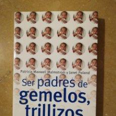 Libros de segunda mano: SER PADRES DE GEMELOS, TRILLIZOS Y MÁS... (PATRICIA MAXWELL / JANET POLAND) OCEANO. Lote 145356578
