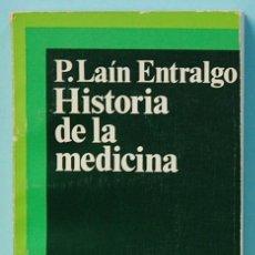 Libros de segunda mano: LMV - HISTORIA DE LA MEDICINA. PEDRO LAIN ENTRALGO. EDIT. SALVAT. 1978. Lote 145451706