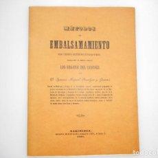 Libros de segunda mano: IGNACIO MIGUEL PUSALGAS Y GUERRÍS MÉTODO DE EMBALSAMAMIENTO...Y91684. Lote 145704758