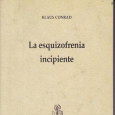 Libros de segunda mano: LA ESQUIZOFRENIA INCIPIENTE -- KLAUS CONRAD. Lote 145753342