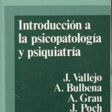 Libros de segunda mano: INTRODUCCION A LA PSICOPATOLOGIA Y PSIQUIATRIA. Lote 145753898