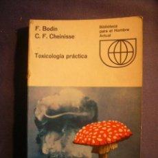 Libros de segunda mano: F. BODIN - C. CHEINISSE: - TOXICOLOGIA PRACTICA - (MADRID, 1969). Lote 145995670