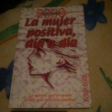 Libros de segunda mano: AGENDA 2000 -- LA MUJER POSITIVA DIA A DIA. Lote 146031334