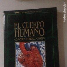 Libros de segunda mano: EL CUERPO HUMANO. Lote 146091540