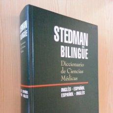 Libros de segunda mano: DICCIONARIO DE CIENCIAS MÉDICAS STEDMAN BILINGÜE INGLÉS-ESPAÑOL/ESPAÑOL-INGLÉS. Lote 146424330