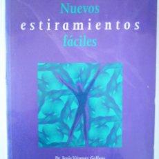 Libros de segunda mano: NUEVOS ESTIRAMIENTOS FACILES - MANDALA EDICIONES. Lote 146507478