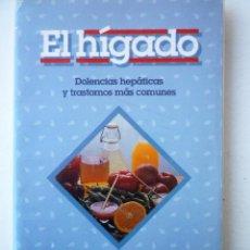 Libros de segunda mano: EL HIGADO - DOLENCIAS HEPATICAS Y TRANSTORNOS MAS COMUNES – EDAF. Lote 146508698