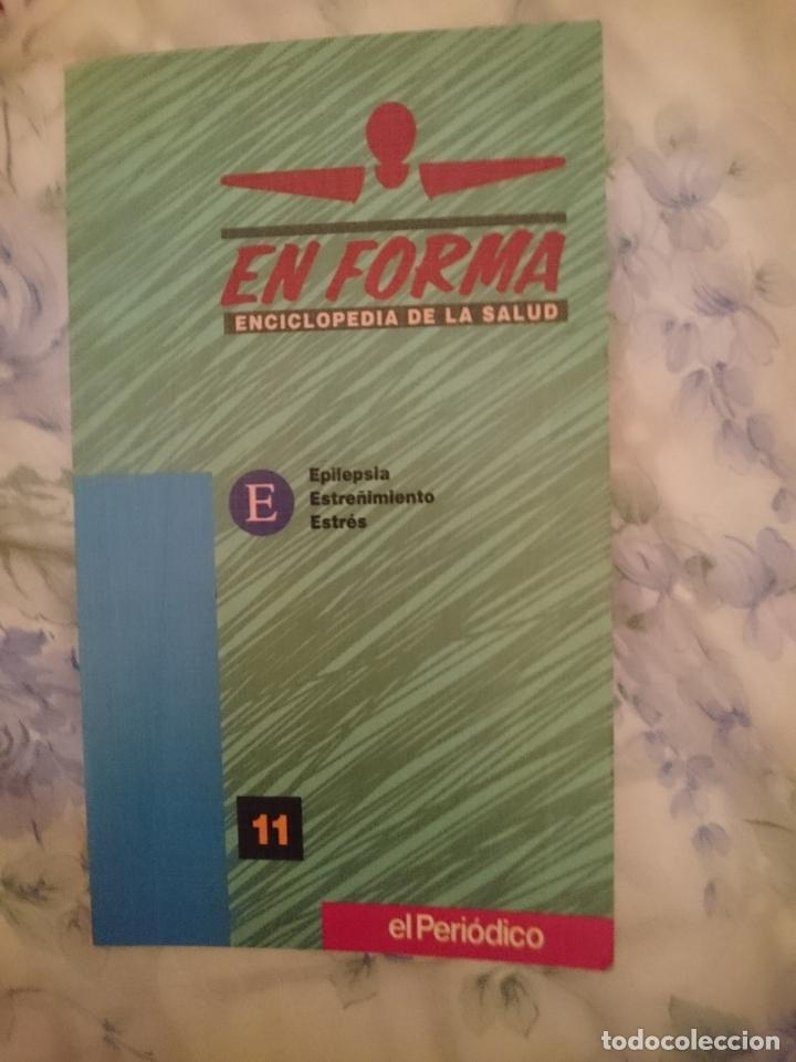 EN FORMA ENCICLOPEDIA DE LA SALUD LETRAS E NUMERO 11 ED. EL PERIODICO (Libros de Segunda Mano - Ciencias, Manuales y Oficios - Medicina, Farmacia y Salud)