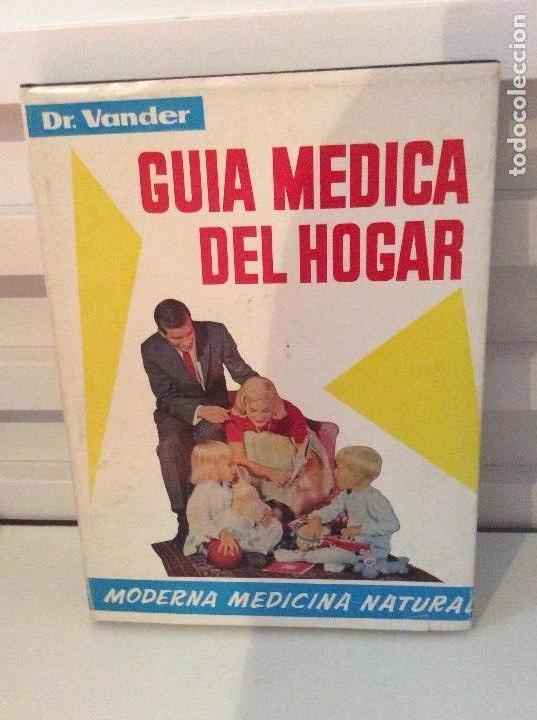 GUÍA MÉDICA DEL HOGAR MODERNA MEDICINA NATURAL DR. VANDER TOMO II (Libros de Segunda Mano - Ciencias, Manuales y Oficios - Medicina, Farmacia y Salud)