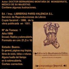 Libros de segunda mano: LIBRO DE LA ANATHOMIA DEL HOMBRE - (1551) - BERNARDINO MONTAÑA DE MONSERRATE -FACSÍMIL- PCBROSCF. Lote 146808202