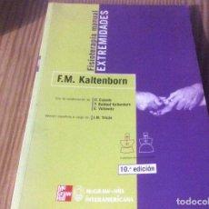 Libros de segunda mano: FISIOTERAPIA MANUAL EXTREMIDADES F M KALTENBORN MC GRAW HILL. Lote 147083250