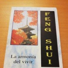 Libros de segunda mano: FENG SHUI: LA ARMONÍA DEL VIVIR (JUAN M. ALVAREZ) SIRIO. Lote 147102386