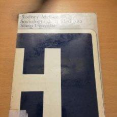 Libros de segunda mano: SOCIOLOGIA DE LA MEDICINA (RODNEY M. COE) ALIANZA UNIVERSIDAD. Lote 147105946