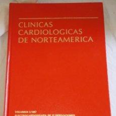 Gebrauchte Bücher - Clínicas Cardiológicas De Norteamerica, Vol. 3 y 4 - Interamericana. McGraw-Hill 1987 - 147164498