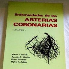 Libros de segunda mano: ENFERMEDADES DE LAS ARTERIAS CORONARIAS VOL. 1 - ESPAXS 1985. Lote 147212254