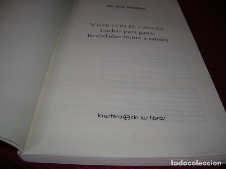 Libros de segunda mano: Interesante libro .Vivir con el cáncer.Lucha para ganar.Dr.José Samblás. - Foto 2 - 147349642