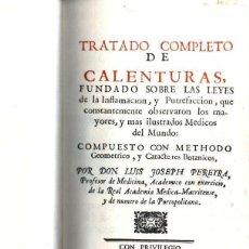 Libros de segunda mano: PEREYRA : TRATADO COMPLETO DE CALENTURAS DE 1768 - FACSÍMIL NUMERADO, PERGAMINO CON ESTUCHE. Lote 147598294