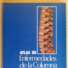 Libros de segunda mano: ATLAS DE ENFERMEDADES DE LA COLUMNA - BULLOUGH / BOACHIE-ADJEI - 1990 - ANATOMÍA COLUMNA VERTEBRAL. Lote 147654546