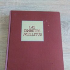 Libros de segunda mano: LAS DIABETES MELLITUS.B. MORENO ESTEBAN. I.PATO CASTEL. Lote 147860270